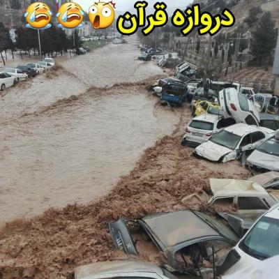 Darvaze quran flood today , Shiraz , Iran